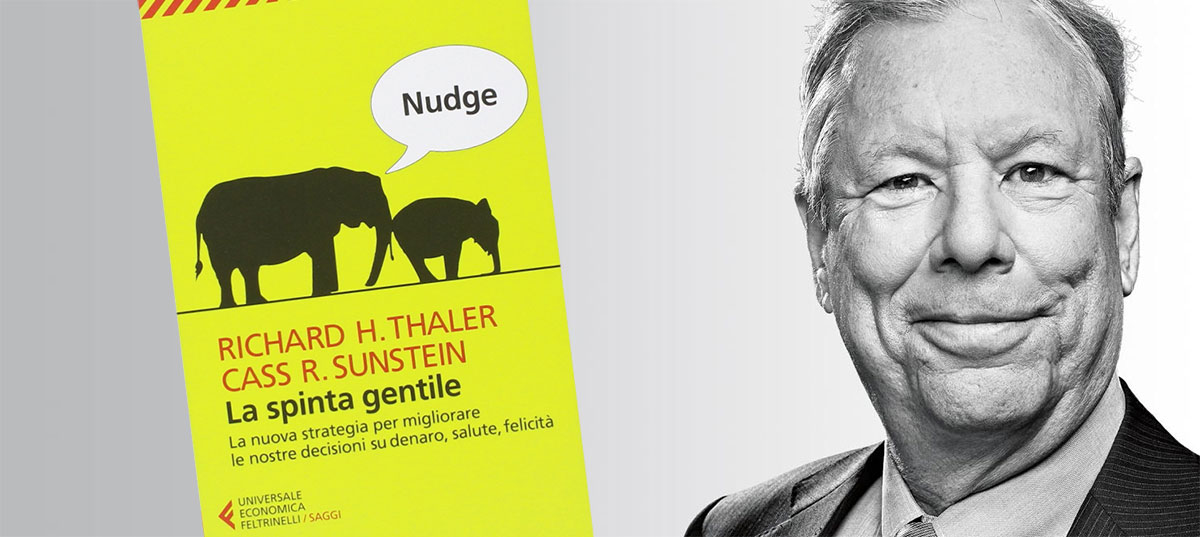 Richard Thaler - Nudge - economia comportamentale ecommerce