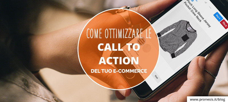 come ottimizzare le call to action dell'e-commerce